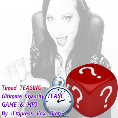 Timed Tease- Chastity Tease Game & Mp3